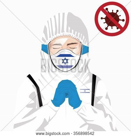 Covid-19 Or Coronavirus Concept. Israeli Medical Staff Wearing Mask In Protective Clothing And Prayi
