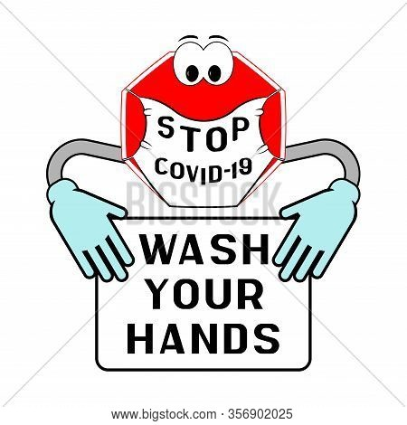 Stop Covid-19. Hand Washing Sign. Wash Your Hands Signs  For Kids (washing Your Hands Stops The Spre