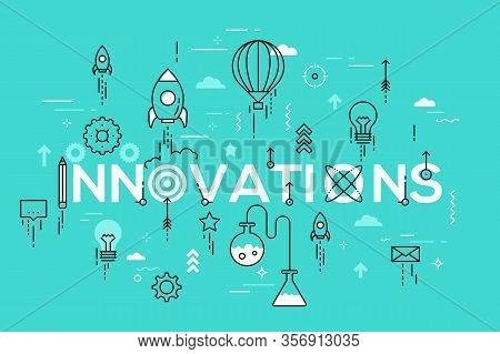 Innovations, Innovative Ideas, Devices And Methods, Effective Solutions And Inventions. Modern Infog