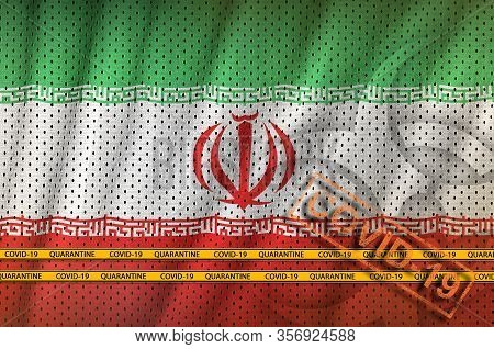 Iran Flag And Orange Covid-19 Stamp With Border Tape. Coronavirus Or 2019-ncov Virus Concept