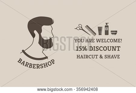 Informative Poster You Are Welcome Barbershop. Banner 15 Percent Discount Haircut And Shave Address