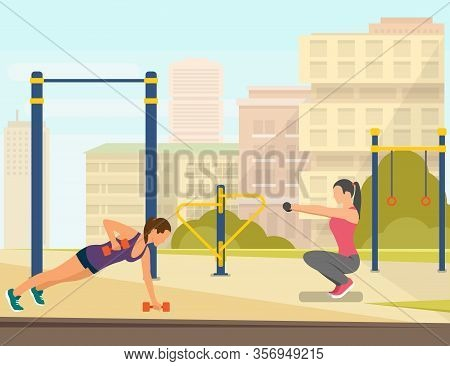Informational Poster, Playing Sports Near Home. Two Girls Are Training With Enormous Dumbbells. Squa