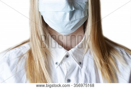 Woman Wearing Protective Face Mask. Doctor Wearing A Surgical Mask Isolated On A White Background. C