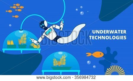 Underwater Technology Flat Vector Banner Template. Robotic Diver Analysing Sea Farms Cartoon Charact