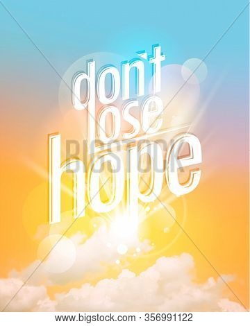 Don't lose hope quote card, rasterized version