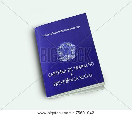 Brazilian document work and social security ( Carteira de Trabalho e Previdencia Social) on white background