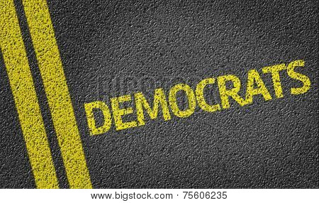 Democrats written on the road