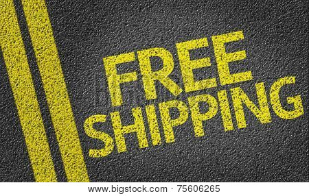 Free Shipping written on the road
