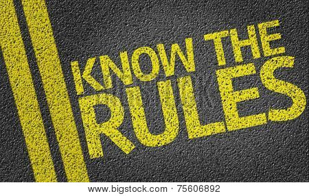 Know the Rules written on the road