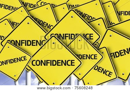 Confidence written on multiple road sign