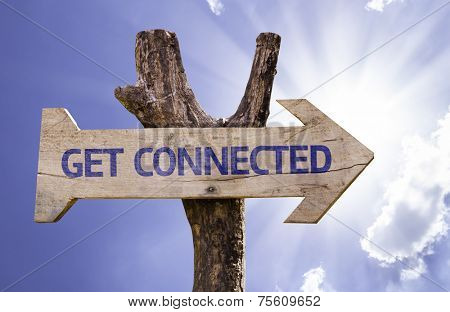 Get Connected wooden sign on a sky background