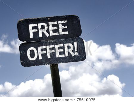 Free Offer sign with clouds and sky background poster