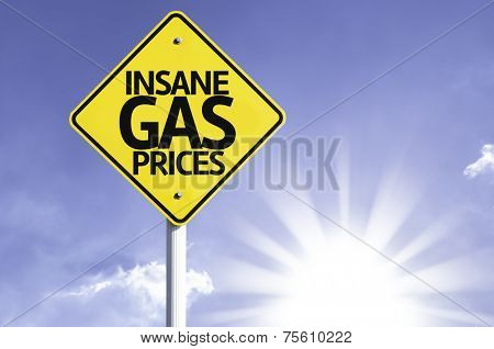 Insane Gas Prices road sign with sun background