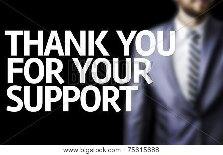 Thank you For Your Support written on a board with a business man on background