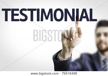 Business man pointing to transparent board with text: Testimonial