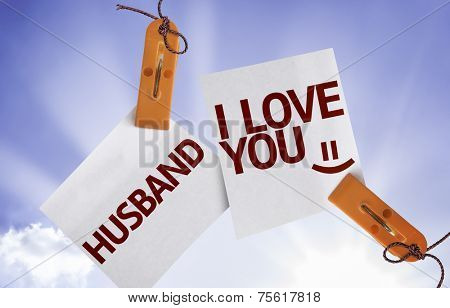 Husband I Love You on Paper Note on sky background