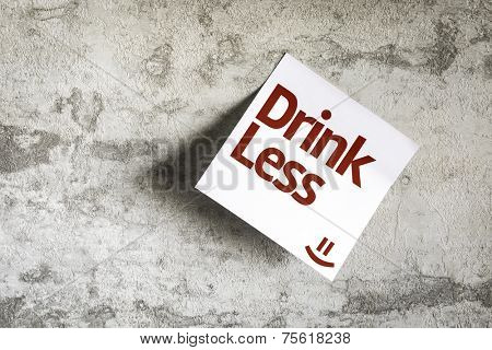 Drink Less on Paper Note on texture background