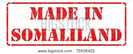 Made in Somaliland - Inscription on Red Rubber Stamp Isolated on White. poster