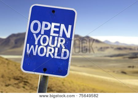 Open your World sign with a desert background