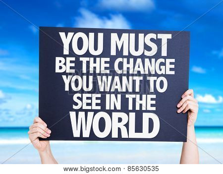 You Must Be The Change You Want To See In The World card with beach background poster