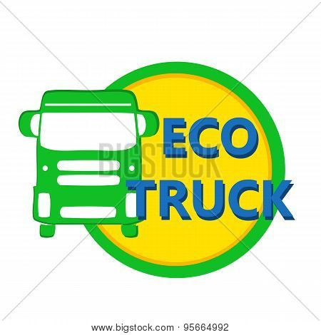 Vector Illustration Design Eco Car Heavy Truck In Bright Colors