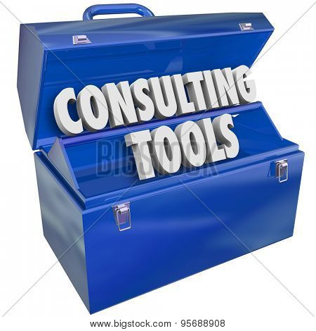 Consulting Tools toolbox of skills, experience, professional support and advice to offer businesses or companies needing service or guidance