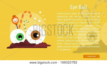 Eye Ball Conceptual Banner Great flat design illustration concepts for halloween, holiday, horror, night and much more.