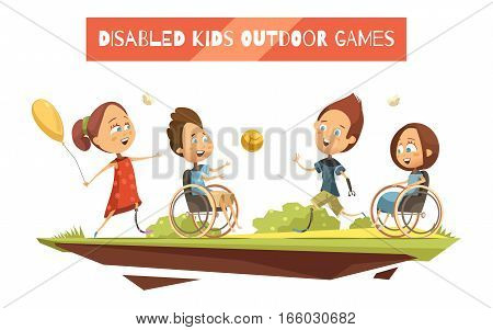 Outdoor games of disabled kids on wheelchair and with prosthetic limbs retro and cartoon style vector illustration