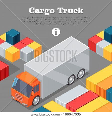 Cargo truck and intermodal containers web banner. Delivery vehicle. Truck specialized to deliver goods. Semi-trailer, box trailers. Dump truck. Used deliver cargo. Advanced delivery van. Vector