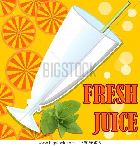 Cold fresh juice template with glass straw bubbles orange juicy slices and mind leaf on orange summer background with inscription fresh juice. Summer offer of cold healthy vitamin drinks in restaurant bar fast food