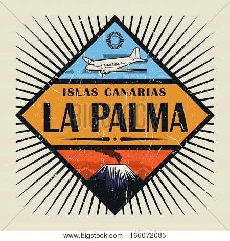 Stamp or vintage emblem with airplane volcano and text La Palma Canary island (in spanish) vector illustration