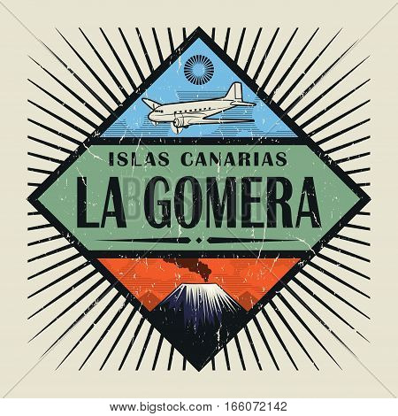 Stamp or vintage emblem with airplane volcano and text La Gomera Canary island (in spanish) vector illustration