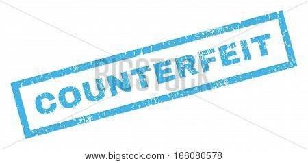 Counterfeit text rubber seal stamp watermark. Tag inside rectangular banner with grunge design and scratched texture. Inclined vector blue ink emblem on a white background.