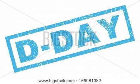 D-Day text rubber seal stamp watermark. Caption inside rectangular shape with grunge design and unclean texture. Inclined vector blue ink sign on a white background.