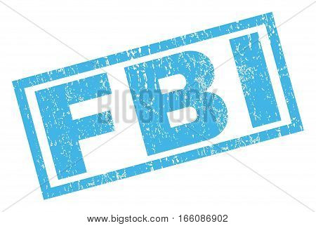 FBI text rubber seal stamp watermark. Tag inside rectangular banner with grunge design and scratched texture. Inclined vector blue ink sticker on a white background.