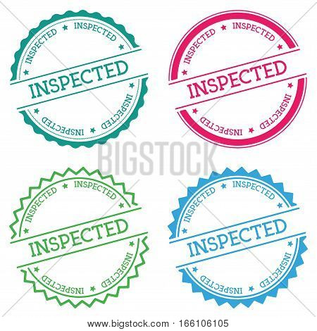 Inspected Badge Isolated On White Background. Flat Style Round Label With Text. Circular Emblem Vect