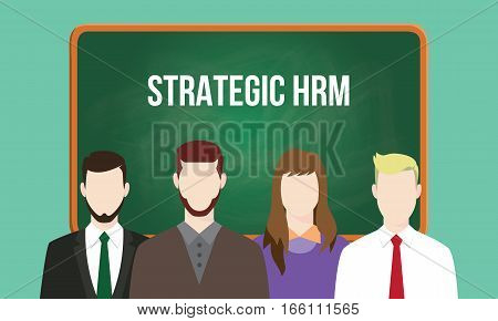 strategic hrm or human resource management concept illustration with text written on chalkboard vector