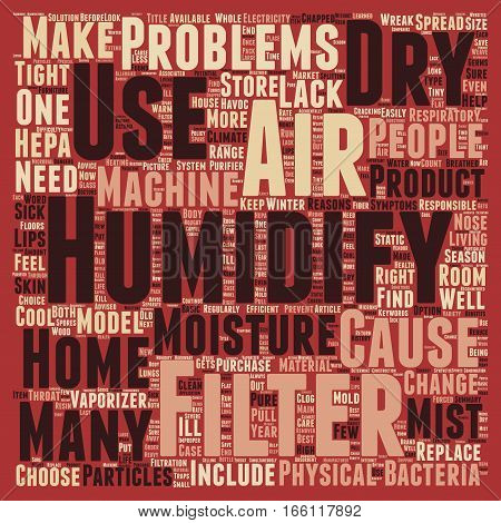 How To Find The Right Type Of Humidifier Filters text background wordcloud concept