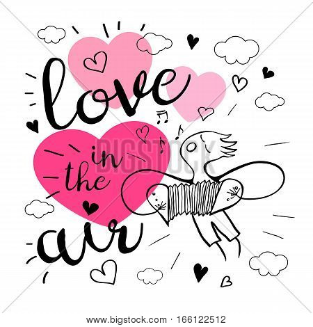 Love in the air. Romantic love lettering. Postcard, boy, song, notes, music, hearts, graphic design lettering element Hand drawn, sketch style, valentine's day romantic postcard