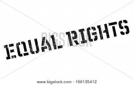 Equal Rights rubber stamp. Grunge design with dust scratches. Effects can be easily removed for a clean, crisp look. Color is easily changed.
