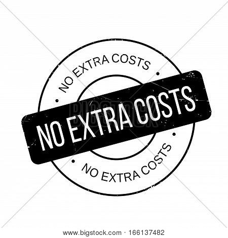 No Extra Costs rubber stamp. Grunge design with dust scratches. Effects can be easily removed for a clean, crisp look. Color is easily changed.