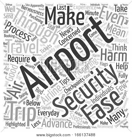 How to Make It through Airport Security with Ease Word Cloud Concept