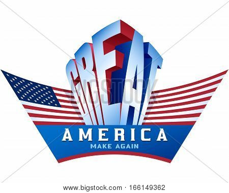 Make America great again; Flag of USA in wings shape; Concept of national patriotic political ideals of the American nation; Vector banner Eps8