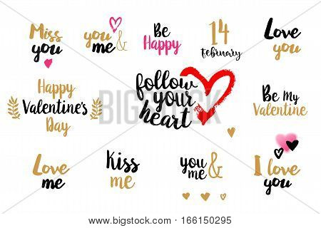 Romantic Valentines day typography set with various colors. Lettering elements. Hand written. Love you. Be my Valentine. Follow your heart. Happy Valentines Day. Love me. Miss you. Vector