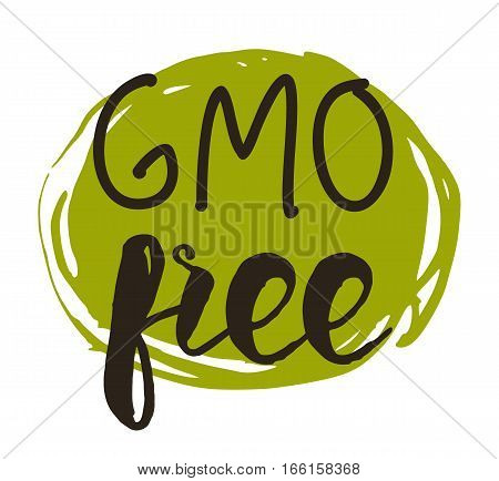 GMO free hand drawn label isolated vector illustration. Healthy food symbol. Vegan icon. Logo for vegetarian restaurant menu. GMO free sign. Bio and eco nutrition concept.