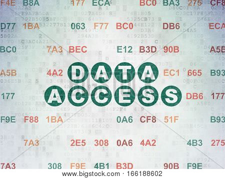 Data concept: Painted green text Data Access on Digital Data Paper background with Hexadecimal Code