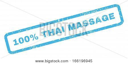 100 Percent Thai Massage text rubber seal stamp watermark. Caption inside rectangular shape with grunge design and unclean texture. Inclined vector blue ink emblem on a white background.