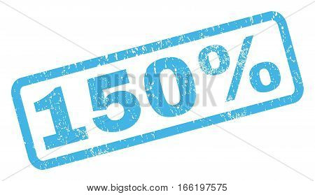 150 Percent text rubber seal stamp watermark. Tag inside rectangular banner with grunge design and unclean texture. Inclined vector blue ink sign on a white background.