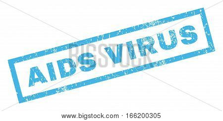 AIDS Virus text rubber seal stamp watermark. Tag inside rectangular banner with grunge design and scratched texture. Inclined vector blue ink emblem on a white background.
