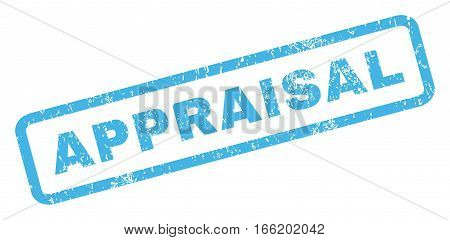 Appraisal text rubber seal stamp watermark. Caption inside rectangular shape with grunge design and dust texture. Inclined vector blue ink emblem on a white background.